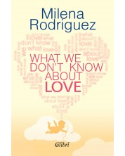 What We Don't Know About Love -1