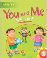 You and Me 1: Activity Book / Английски език (Работна тетрадка)