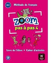 ZOOM PAS À PAS Libro del alumno + Cuaderno de actividades + CD A2.1