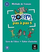 ZOOM PAS À PAS Libro del alumno + Cuaderno de actividades + CD A2.1-A2.2