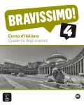 Bravissimo! 4 · Nivel B2 Cuaderno de ejercicios - 1t