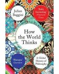How the World Thinks: A Global History of Philosophy - 1t