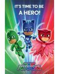 Макси плакат Pyramid - PJ Masks (Be a Hero) - 1t