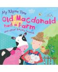 My Rhyme Time: Old Macdonald had a Farm and other singing rhymes (Miles Kelly) - 1t