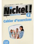 Nickel! 2: Cahier d'activites / Тетрадка по френски език за 8. - 12. клас (ниво A2 - B1) - 1t