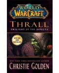 World of Warcraft: Thrall. Twilight of the Aspects - 1t