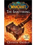 World of Warcraft: The Shattering (Prelude to Cataclysm) - 1t