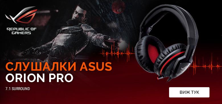 Гейминг слушалки Asus Orion Pro!